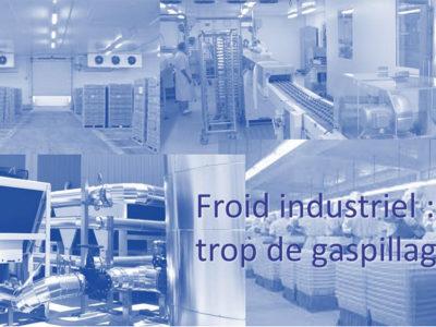 Froid Industriel : trop de gaspillage