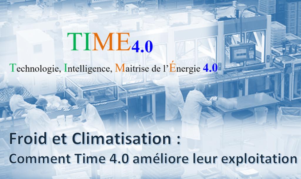 Froid et climatisation comment la solution TIME 4.0 améliore leur exploitation