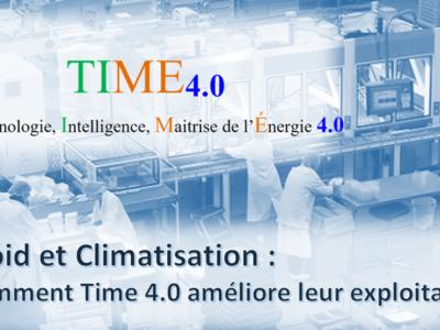 Froid et Climatisation : Comment TIME4.0 améliore leur exploitation